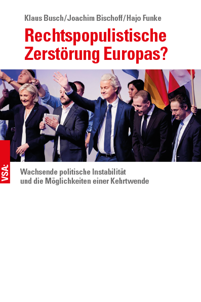 Busch_Bischoff_Funke_Rechtspopulistische_Zerstoerung_Europas